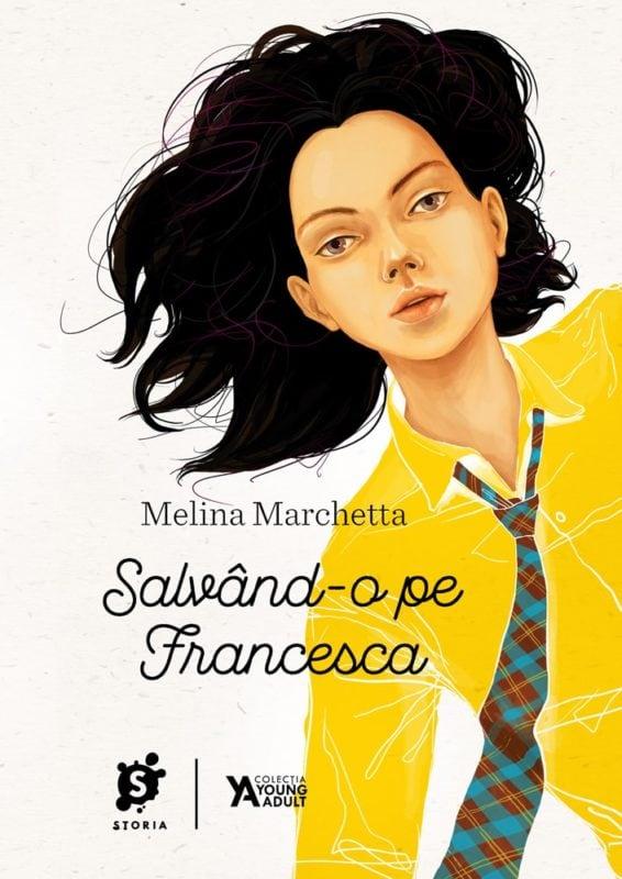Melina Marchetta · Salvând-o pe Francesca