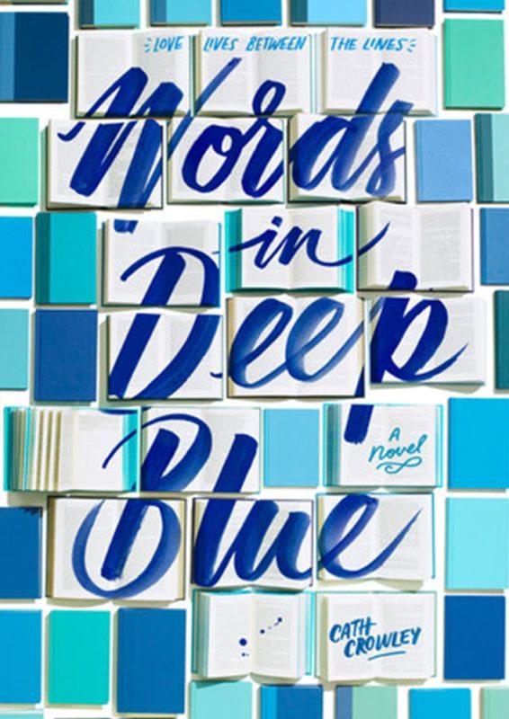În pregătire · Cath Crowley · Words in Deep Blue